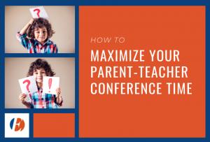 Engaged Educators - Maximize your parent-teacher conference time