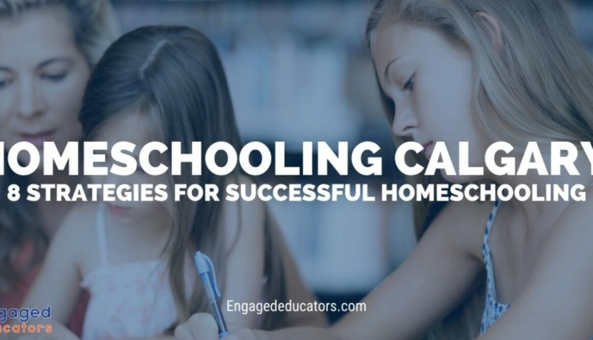 Homeschooling Calgary 8 Strategies for Successful Homeschooling