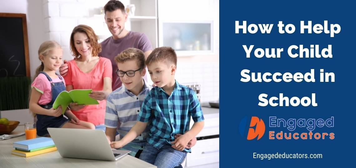 How can I help my Child Succeed in School